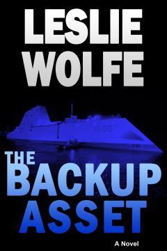 Backup_Asset_Leslie_Wolfe_Espionage_Technothriller_240x360